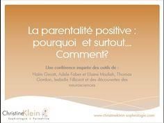 """Conférence"""" La parentalité positive, pourquoi et surtout.... comment?"""" présentée par Christine Klein - YouTube Education Positive, Adolescence, Aide, Tahiti, Voici, Philosophy, Parents, Construction, Positivity"""