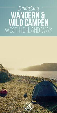 Schottland Reise: 20 Tipps zum Wandern & wild campen auf dem West Highland Way. Schottland Landschaft pur genießen auf der West Highland Way Wanderung #wandern #schottland #landschaft #camping
