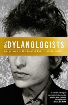 Interview with David Kinney, author of 'The Dylanologists' (Part two)