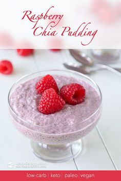 Keto Raspberry Chia Pudding (low-carb, paleo, vegan, sweetener-free)