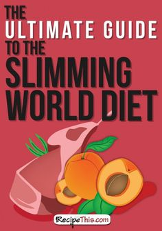 The Ultimate Guide To Slimming World | Recipe This Slimming World Healthy Extras, Slimming World Curry, Slimming World Diet Plan, Slimming World Recipes Syn Free, Slimming Eats, Slimming World Syns List, Slimming World Cook Books, 500 Calories, Healthy Extra A