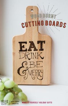 Wood Projects Make-It-Yourself Gifts: Wood Burnt Cutting Boards - Hi Guys! Today is a super fun day for East Coast Creative! I'm sharing 12 Make-It-Yourself Holiday Gift Ideas with Kelly Ripa and Michael Strahan on Live! Wood Burning Crafts, Wood Burning Patterns, Wood Burning Art, Wood Crafts, Custom Woodworking, Woodworking Projects, Green Woodworking, Fine Woodworking, Wood Trellis