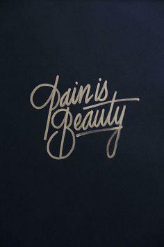 pain is beauty