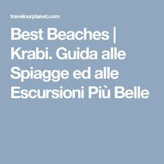 Best Beaches | Krabi. Guida alle Spiagge ed alle Escursioni Più Belle