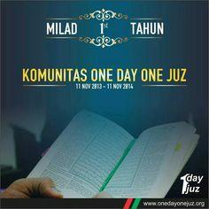 Alhamdulillah Milad 1 Tahun One Day One Juz 11 Nov 2013 - 11 Nov 2014