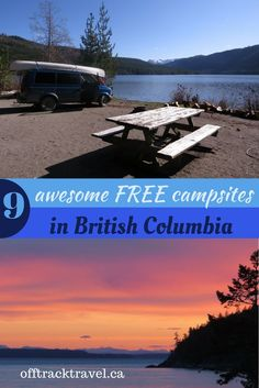 Looking for adventure this summer but don't want to break the bank? You need to go camping! Here are just a few of my favourite vehicle accessible free campsites in British Columbia, Canada Columbia Outdoor, Canada Destinations, Visit Canada, Canada Eh, Camping Places, Beach Trip, Beach Travel, Canada Travel, Campsite