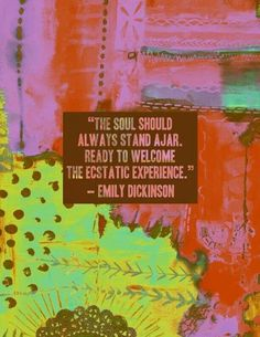 Keep your soul ajar...