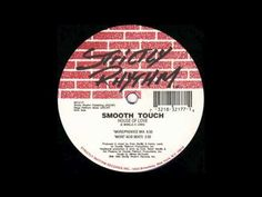 "Smooth Touch - ""House Of Love (In My House)"", 1993."