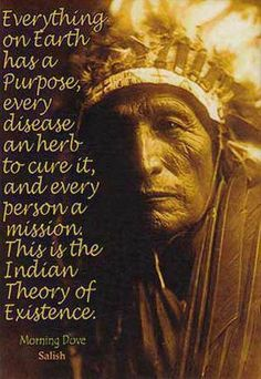 I love these Indian saying -- they had a way of expressing the meaning of life.