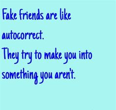 150 Fake Friends Quotes & Fake People Sayings with Images False Friends Quotes, Quotes About Real Friends, Fake People Quotes, Friend Quotes, Sweet Quotes For Friends, Good Life Quotes, Fact Quotes, True Quotes, Snap Quotes