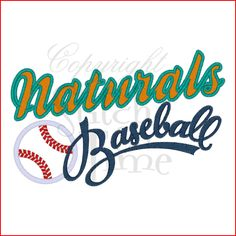Sayings (2044) Naturals Baseball Applique 5x7