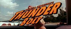 "Death Proof (2007) [alternate title: ""Quentin Tarantino's Thunder Bolt""]."