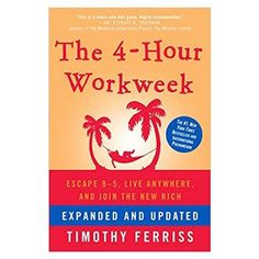 The 4 hour workweek expanded and updated by Timothy Ferriss PDF Best Inspirational Books, Motivational Books, Timothy Ferriss, Tim Ferriss, New York Times, Good Books, Books To Read, Amazing Books, 4 Hour Work Week
