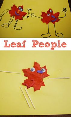 Leaf People - using leaves, glue, toothpicks and googly eyes, kids can create this fun art.