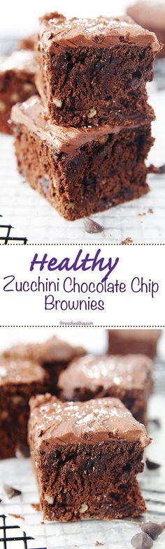 Healthy Zucchini Chocolate Chip Brownies are so fudgy and moist  you will never know they are made with zucchini.