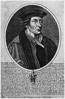 (20 décembre 1494, Briançon – 8 août 1555, Paris), Il a étudié les sciences humaines et mathématiques à Paris au Collège de Navarre. Il a défendu devant François Ier les mathématiques dans une épître sur leur dignité, perfection, et utilité.  Il se particularise principalement comme le principal initiateur de la Renaissance dans les études des mathématiques en France au XVIe siècle.