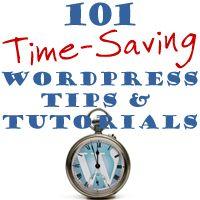 101 Time-Saving WordPress Tips & Tutorials - Part 3: WPBusinessVideos.com| WordPress Training Guides – WPBusinessGuides.com