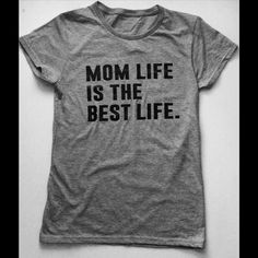 Mom Life is The Best Life t shirt Mom Life is the Best Life t shirt , Heather grey tri blend ladies t shirt all sizes available, measured from underarm to to underarm, then length. Super soft. PLEASE SELECT SIZE and CHECK OUT with the buy it button heather black is also available Tops Tees - Short Sleeve