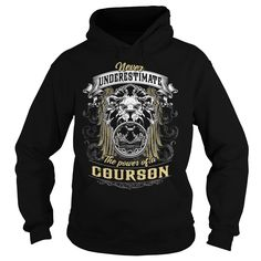 COURSON COURSONBIRTHDAY COURSONYEAR COURSONHOODIE COURSONNAME COURSONHOODIES  TSHIRT FOR YOU IT'S A COURSON  THING YOU WOULDNT UNDERSTAND SHIRTS Hoodies Sunfrog	#Tshirts  #hoodies #COURSON #humor #womens_fashion #trends Order Now =>	https://www.sunfrog.com/search/?33590&search=COURSON&cID=0&schTrmFilter=sales&Its-a-COURSON-Thing-You-Wouldnt-Understand