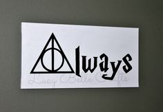 Harry Potter - Deathly Hallows - Always  100% Hand Painted onto 10x20 Canvas by LucyBelleCrafts www.facebook.com/LucyBelleCrafts
