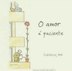 O amor é paciente