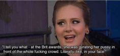 When she was all  after Rihanna's performance at the Brits.