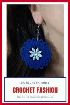 Big round crochet earrings in blue. Pendientes, aros, aretes, zarcillos de ganchillo de color azul. Fabric Earrings, Diy Earrings, Crochet Earrings, Quilling Earrings, Diy Crafts Knitting, Crochet Projects, Tatting Jewelry, Crochet Circles, Textile Jewelry