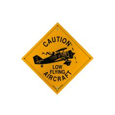 Perfect pilot gift! Caution Low Flying Aircraft - Metal Sign | Fallon Aviation Pilot Shop
