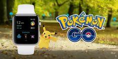 Pokémon GO is now on the Apple Watch