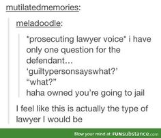 Me as a lawyer.