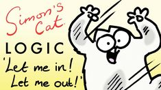 Simon's Cat Logic - Let Me In, Let Me Out!