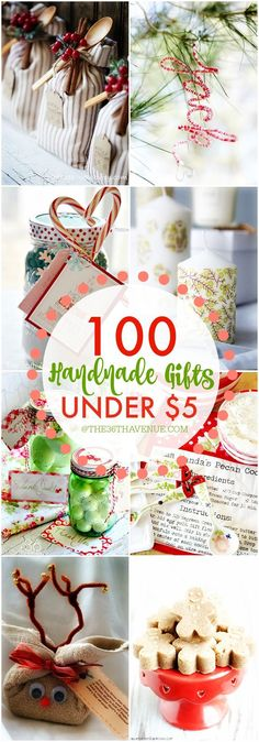 Over 100 Handmade Christmas Gifts that are also perfect for birthday presents, and Mother's Day Gifts... These handmade gift ideas under five dollars are super easy to make, adorable, and affordable... PIN IT NOW and make them later!