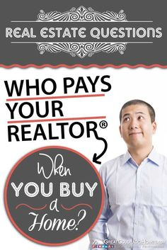 Who Pays Your #Realtor When You Buy A House? #realestate