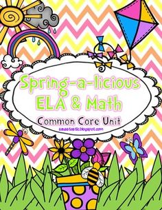 Spring-a-licious ELA & Math Unit (Common Core Aligned)