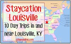 Ben and Me: Staycation Louisville -- 10 Day Trips In and Near Louisville, Kentucky