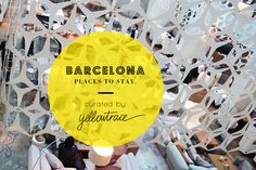 Barcelona+Travel+Guide+|+Places+To+Stay.