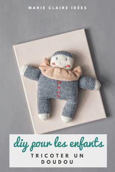 eb105b15373a tricoter un doudou Pierrot pour enfant - Marie Claire Idées Facile À  Tricoter, Marie Claire