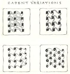 Cadent variations- Zentangle Newsletter December 2007