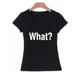"""""""What?"""" T-Shirt"""