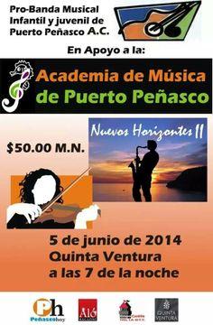 5 de Junio: Academia de Música de Puerto Peñasco - Nuevos Horizontes II en Quinta Ventura 7 de la Noche
