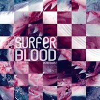 Surfer Blood - Astro Coast   Play it on your Sunday Fundays!