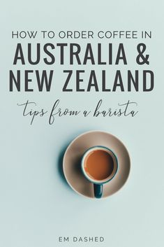 Advice on navigating the coffee cultures of New Zealand and Australia, from a former longtime barista in both countries. | #Australia #NewZealand #Coffee | Photo by Annie Spratt