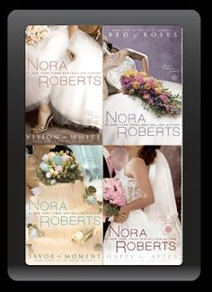 Bride Quartet series - 4 books; romance  My sister just lent these to me and I LOVE them!