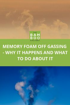 Memory Foam Off Gassing - Why it Happens and What to Do about it - - Small Space Interior Design, Foam Mattress, Memory Foam, Bamboo Products, Memories, Shit Happens, Mattresses, Small Spaces, Meet