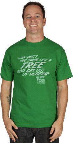 Make Like A Tree Back To The Future Shirt