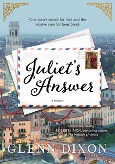 Juliet's Answer: A Memoir by Glenn Dixon