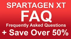 Spartagen XT Frequently Asked Questions +50% Off