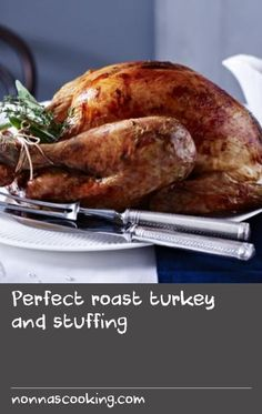 Perfect roast turkey and stuffing Stuffing Recipes, Roast Recipes, Recipe For A Perfect Christmas, Perfect Roast Turkey, Wild Turkey Recipes, Christmas Roast, Pork Bacon, Meat Chickens