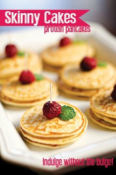 Skinny Cakes – Protein Pancakes  Ingredients:  1/2 cup oatmeal  1/2 cup cottage cheese  1 teaspoon vanilla  4 egg whites