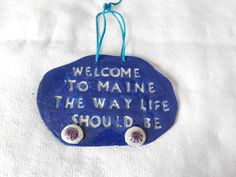 A personal favorite from my Etsy shop https://www.etsy.com/listing/171310517/maine-the-way-life-should-be